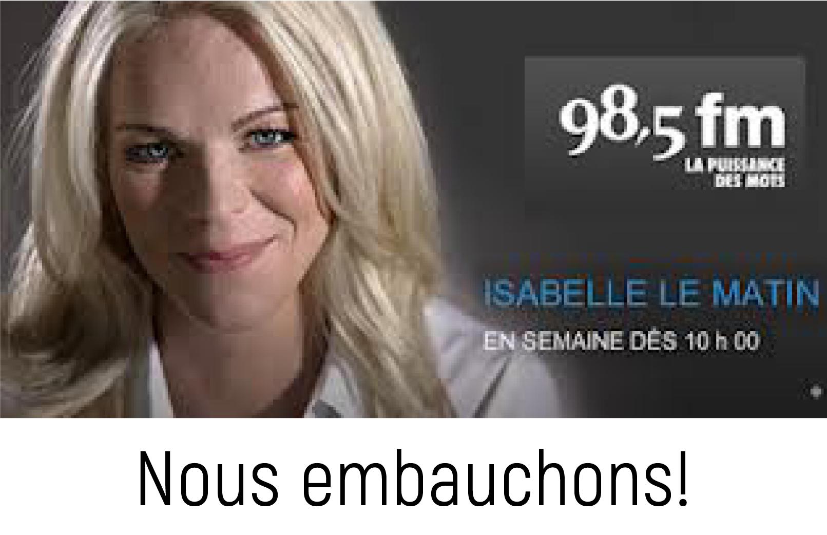Isabelle Marechal 98,5 fm le matin - Annonce nous embauchons!