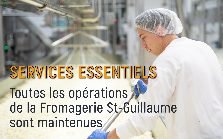 Services essentiels: Toutes les opérations de la Fromagerie St-Guillaume sont maintenues