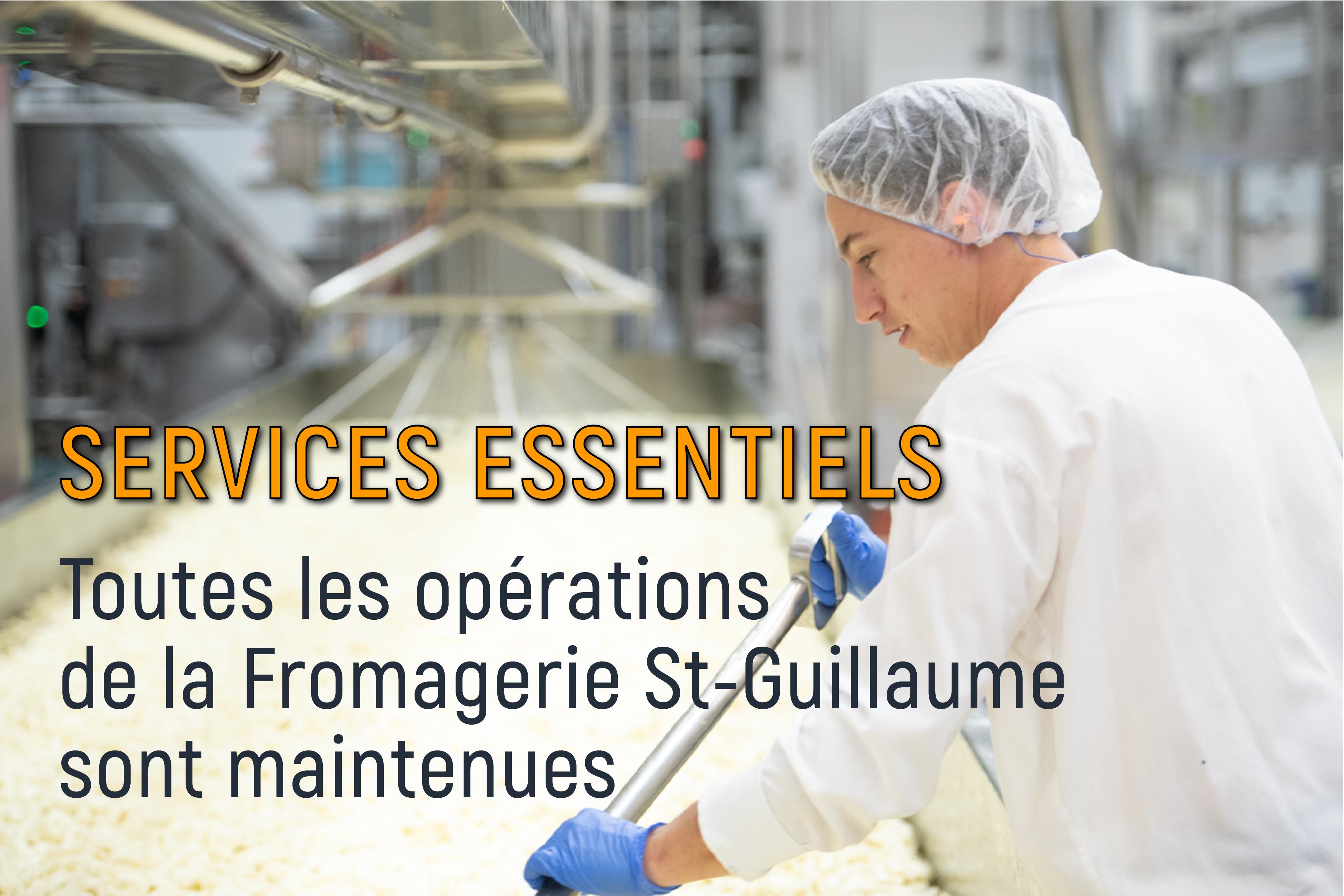 Fromagerie St-Guillaume est un service essentiel